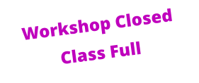 Workshop Closed Class Full