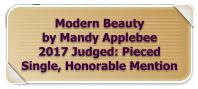 Modern Beauty by Mandy Applebee 2017 Judged: Pieced Single, Honorable Mention